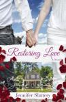 Restoring Love by Jennifer Slattery
