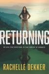 The Returning by RachelleDekker