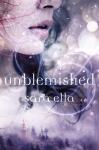 Unblemished by SaraElla