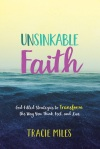 Litfuse Publicity Blog Tour: Unsinkable Faith by Tracie Miles