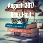 August 2017 BookHaul!