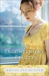 An Inconvenient Beauty by Kristi Ann Hunter