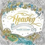 Picturing Heaven by RandyAlcorn