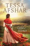 First Line Fridays: Land of Silence by Tessa Afshar