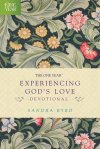 The One Year Experiencing God's Love Devotional by Sandra Byrd