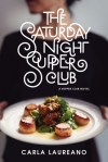 First Line Fridays: The Saturday Night Supper Club by Carla Laureano
