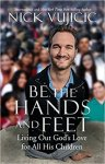 First Line Fridays: Be the Hands and Feet by Nick Vujcic