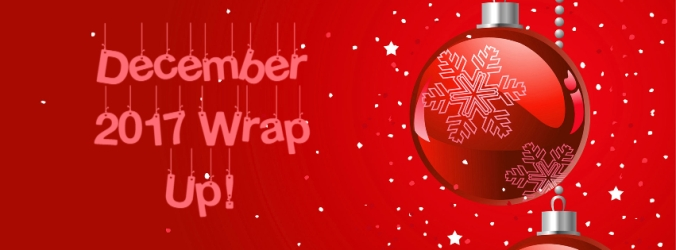 December 2017 Wrap Up