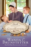 The Celebration by Wanda E. Brunstetter