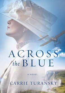 Across the Blue by Carrie Turansky