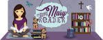 Blogger Spotlight: Mary from The Mary Reader