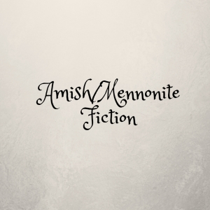 AmishMennonite Fiction (1)