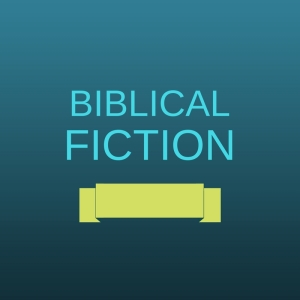 biblical fiction