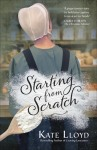 Starting from Scratch by KateLloyd