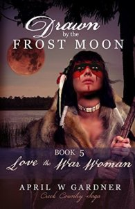 Drawn by the Frost Moon Love the War Woman