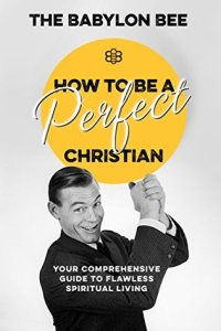 How to be a Perfect Christan