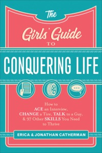 The Girls Guide to Conquering Life