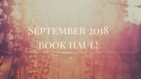 September 2018 book haul!