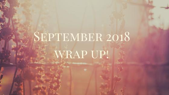 September 2018 Wrap Upl!