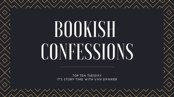 bookish confessions